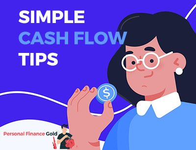 Here are some simple cash flow tips to help you improve your cash flow situation