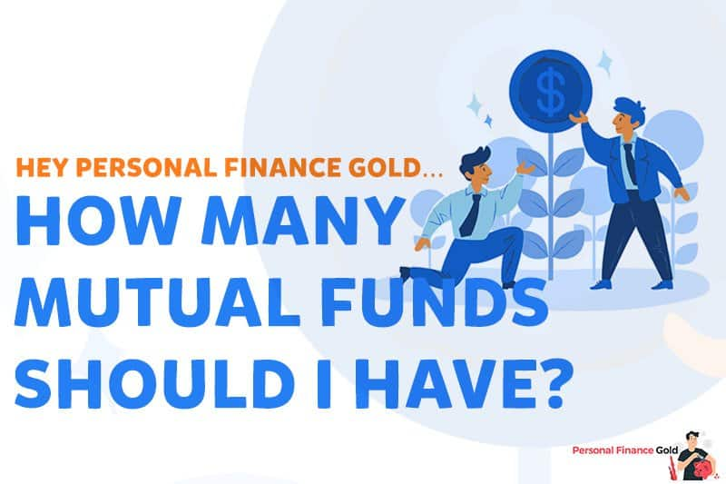How many mutual funds should I have?